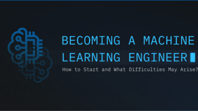 Machine Learning Career Path: How to Become a Machine Learning Engineer in 2021